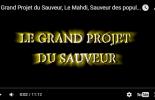 02.Le Grand Projet du Sauveur, Le Mahdi, Sauveur des populations en détresse