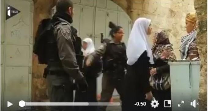 Al Qods – Regarder comment l'armée israélienne agit avec les femmes palestiniennes !
