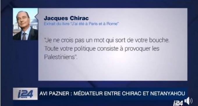 J. Chirac à Netanyahou : » Je ne crois pas un mot qui sort de votre bouche. Toute votre politique consiste à provoquer les Palestiniens»