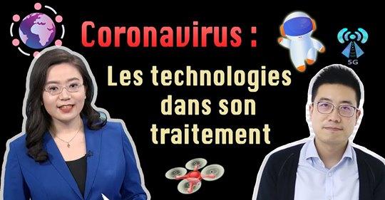 les technologies dans le traitement du Coronavirus en Chine