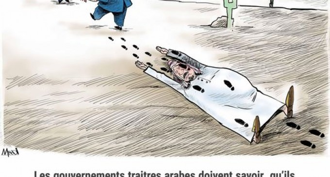 Les gouvernements traîtres arabes …