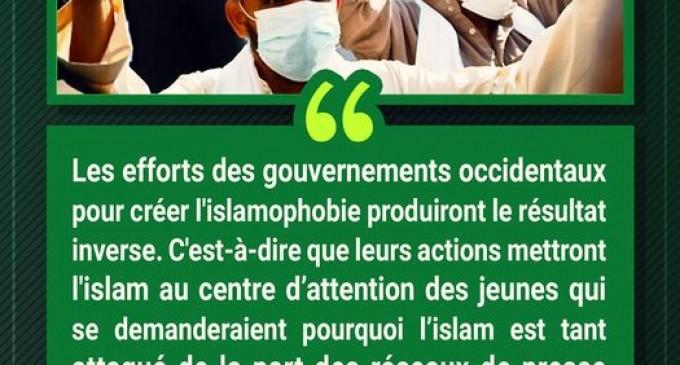 Leurs efforts pour créer l'islamophobie produiront le résultat inverse