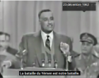 Guerre du Yémen en 1962: discours de Nasser, toujours d'actualité !