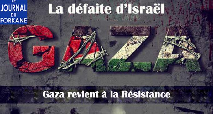 La défaite d'Israël (10) : Gaza revient à la Résistance
